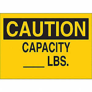 "Load Limit, Caution, Aluminum, 7"" x 10"", Not Retroreflective"