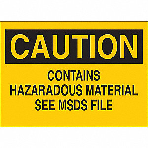 "Chemical, Gas or Hazardous Materials, Caution, Polyester, 7"" x 10"", Not Retroreflective"