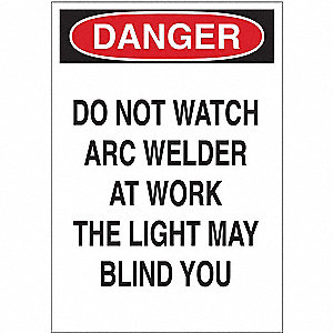 "Welding Hazard, Danger, Plastic, 14"" x 10"", With Mounting Holes, Not Retroreflective"