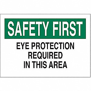 "Personal Protection, Safety First, Polyester, 10"" x 14"", Adhesive Surface, Not Retroreflective"