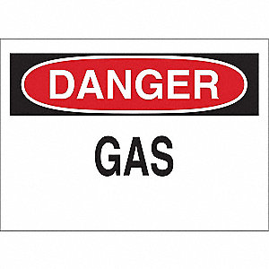 Danger Sign,10 x 14In,R and BK/WHT,Gas