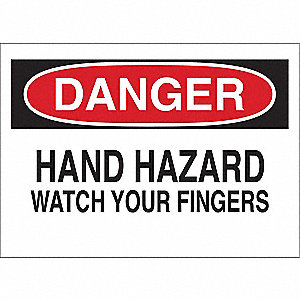 "Keep Hands Clear, Danger, Fiberglass, 7"" x 10"", With Mounting Holes, Not Retroreflective"