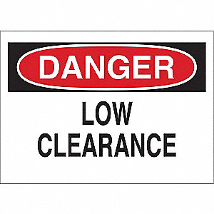 "Overhead Clearance, Danger, Plastic, 10"" x 14"", With Mounting Holes, Not Retroreflective"