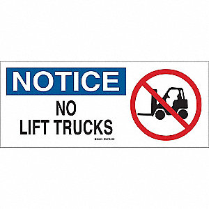 "Lift Truck Traffic, Notice, Fiberglass, 7"" x 17"", With Mounting Holes, Not Retroreflective"