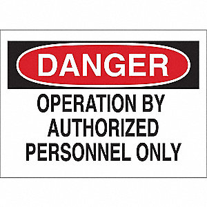 "Authorized Personnel and Restricted Access, No Header, Polyester, 10"" x 14"", Adhesive Surface"