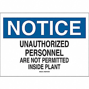 "Authorized Personnel and Restricted Access, Notice, Aluminum, 10"" x 14"", With Mounting Holes"