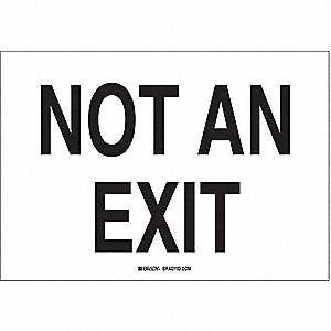 Not An Exit Sign,10 x 14In,BK/WHT,AL,ENG