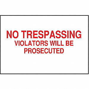 "Trespassing and Property, No Trespassing, Polyester, 10"" x 14"", Adhesive Surface"