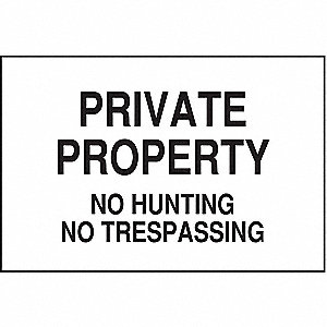 "Trespassing and Property, Private Property, Polyester, 10"" x 14"", Adhesive Surface"