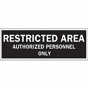 Admittance Sign,5 x 14In,WHT/BK,ENG,Text