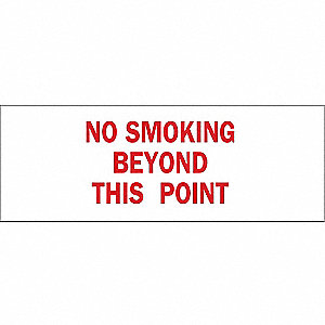 No Smoking Sign,3-1/2 x 10In,R/WHT,ENG