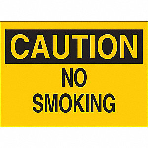 "No Smoking, Caution, Aluminum, 10"" x 14"", With Mounting Holes, Not Retroreflective"