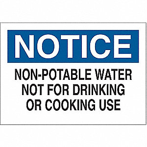 "Potable Water, Notice, Plastic, 10"" x 14"", With Mounting Holes, Not Retroreflective"