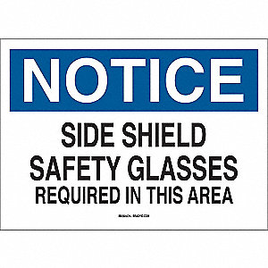 "Personal Protection, Notice, Aluminum, 7"" x 10"", With Mounting Holes, Not Retroreflective"