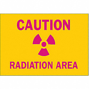 "Radiation and X-Ray, Caution, Polyester, 7"" x 10"", Adhesive Surface, Not Retroreflective"