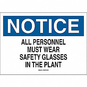 "Personal Protection, Notice, Polyester, 7"" x 10"", Adhesive Surface, Not Retroreflective"