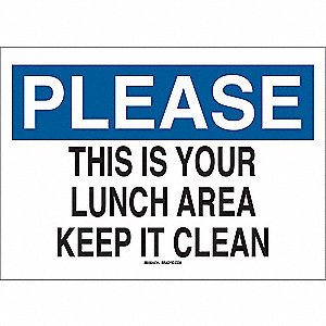 "Cleaning and Maintenance, Please, Polyester, 7"" x 10"", Adhesive Surface, Not Retroreflective"