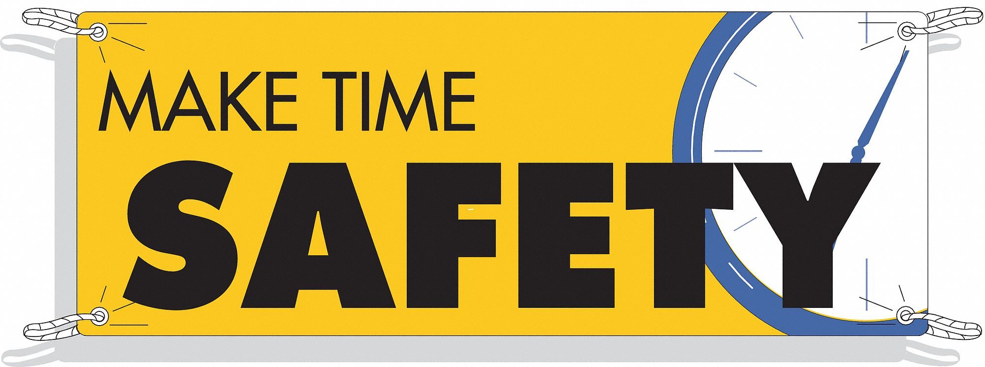 Safety Banner,  Safety Banner Legend Make Time Safety,  48 in x 120 in,  English
