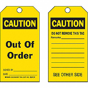"Caution Tag, Polyester, Height: 5-3/4"", Width: 3"", Yellow"