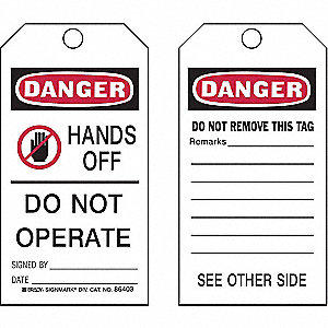 "Danger Tag, Polyester, Hands Off Do Not Operate, 5-3/4"" x 3"", 25 PK"