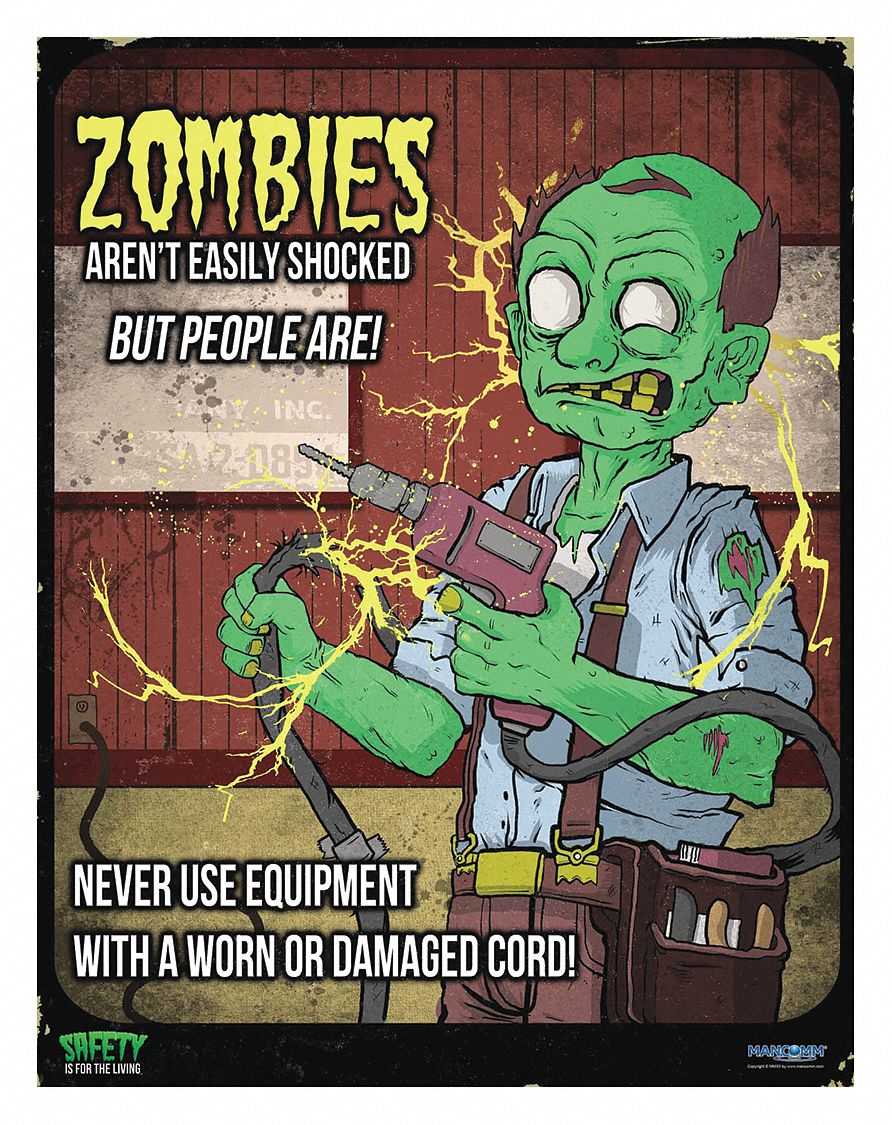 Safety Poster,  Safety Banner Legend Zombies Get Shocked,  21 in x 27 in,  English