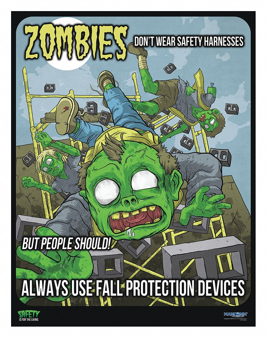 Safety Poster,  Safety Banner Legend Zombie Scaffold Safety,  12 in x 16 in,  English