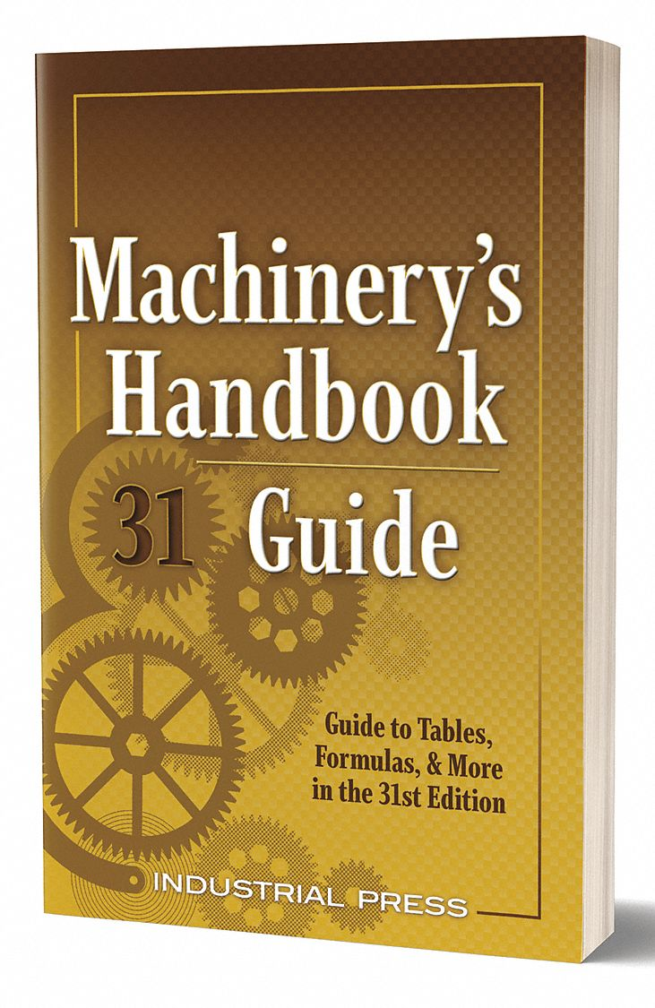 Reference Book,  Machining,  Guide,  31st. Book Edition,  Bound, Soft Cover