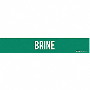 Pipe Marker,Brine,Grn,2-1/2 to 7-7/8 In