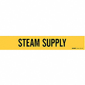 Pipe Marker,Steam Supply,Y,8 In or Lrger