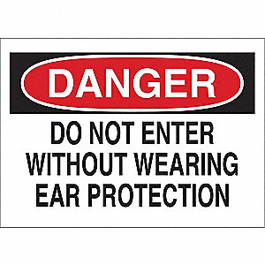 "Personal Protection, Danger, Plastic, 10"" x 14"", With Mounting Holes, Not Retroreflective"