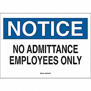Notice Admittance Sign,10 x 14In,ENG