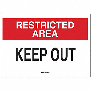 "Keep Clear, Restricted Area, Polyester, 7"" x 10"", Adhesive Surface, Not Retroreflective"