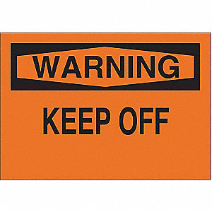 Warning Sign,7 x 10In,BK/ORN,Keep Off