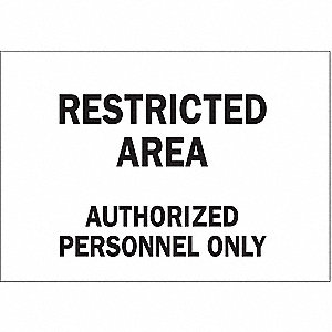"Authorized Personnel and Restricted Access, Restricted Area, Polyester, 7"" x 10"", Adhesive Surface"