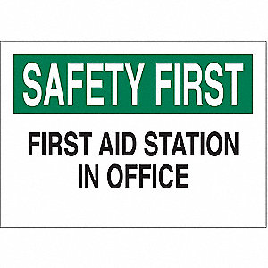 "First Aid, Safety First, Polyester, 7"" x 10"", Adhesive Surface, Not Retroreflective"