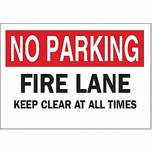 No Parking Fire Lane Keep Clear At All Times Sign