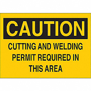"Welding Hazard, Caution, Polyester, 7"" x 10"", With Mounting Holes, Not Retroreflective"