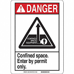 "Confined Space, Danger, Polyester, 14"" x 10"", Adhesive Surface, Not Retroreflective"