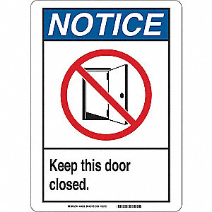 Notice Sign,10 x 7 In.,Self-Adhes.