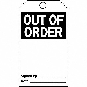 "Out Of Order Tag, Vinyl, Height: 5-3/4"", Width: 3"", White"