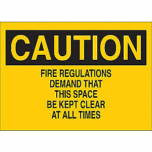 "Keep Clear, Caution, Polyester, 7"" x 10"", Adhesive Surface, Not Retroreflective"