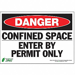 "Confined Space, Danger, Polyester, 7"" x 10"", Adhesive Surface"