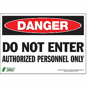 "Authorized Personnel and Restricted Access, Danger, Polyester, 7"" x 10"", Adhesive Surface"