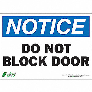 "Notice Sign,Do Not Block Door,10""x14"""