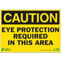 "Personal Protection, Caution, Plastic, 10"" x 14"", With Mounting Holes"