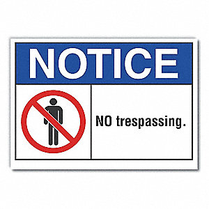 "Trespassing and Property, Notice, Polyester, 10"" x 14"", Adhesive Surface, Not Retroreflective"