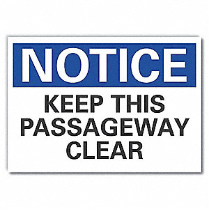 "Keep Clear, Notice, Polyester, 7"" x 10"", Adhesive Surface, Not Retroreflective"
