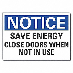 "Door Instruction, Notice, Polyester, 10"" x 14"", Adhesive Surface, Not Retroreflective"