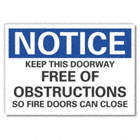 Notice: Keep This Doorway Free Of Obstructions So Fire Doors Can Close Signs