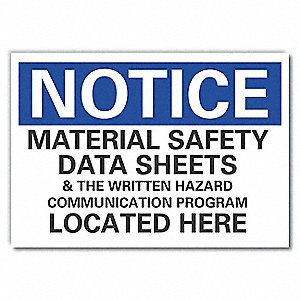 Notice Sign,  Material Safety Data Sheets & The Written Hazard Communication Program Located Here